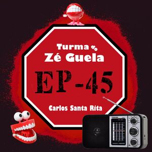Turma do Zé Guela Vol. 45