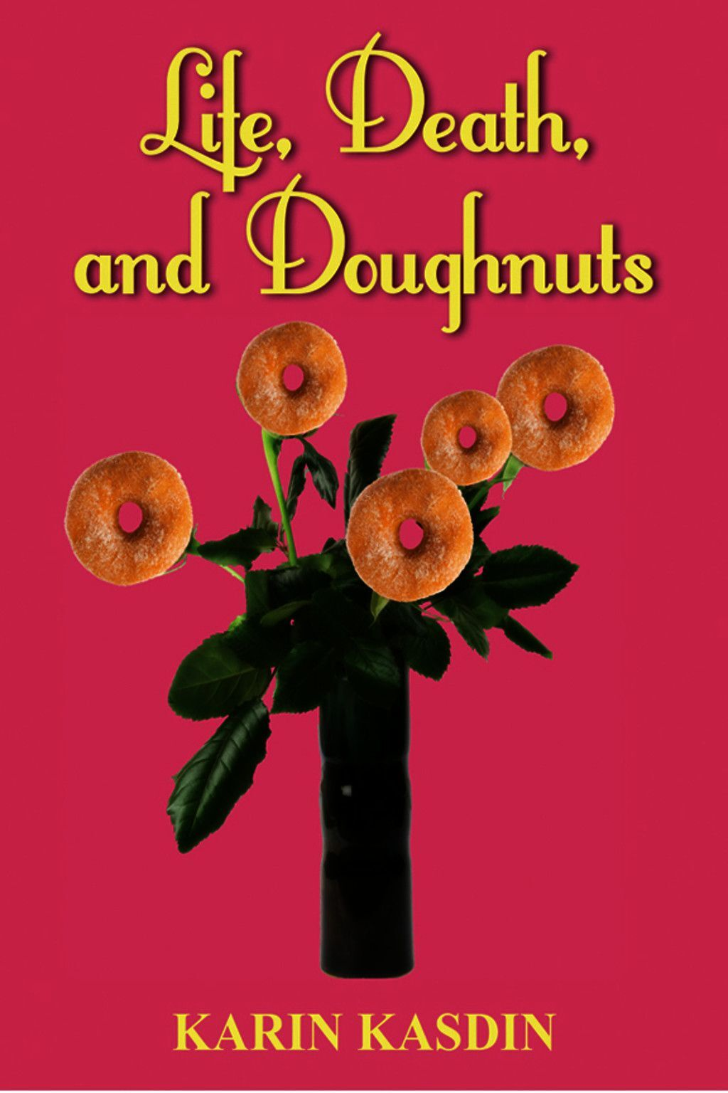 Life, Death And Doughnuts