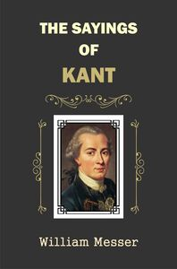 The Sayings of Kant