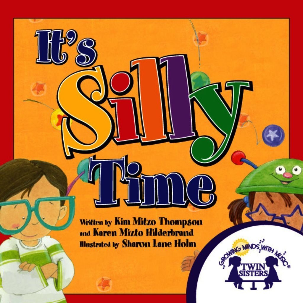 It''s Silly Time