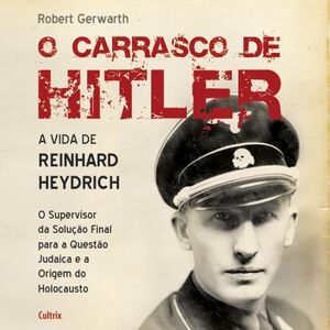 O Carrasco de Hitler
