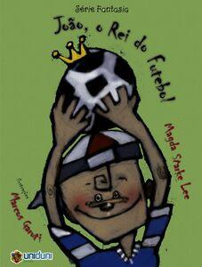 João, O Rei Do Futebol