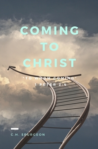 Coming to Christ