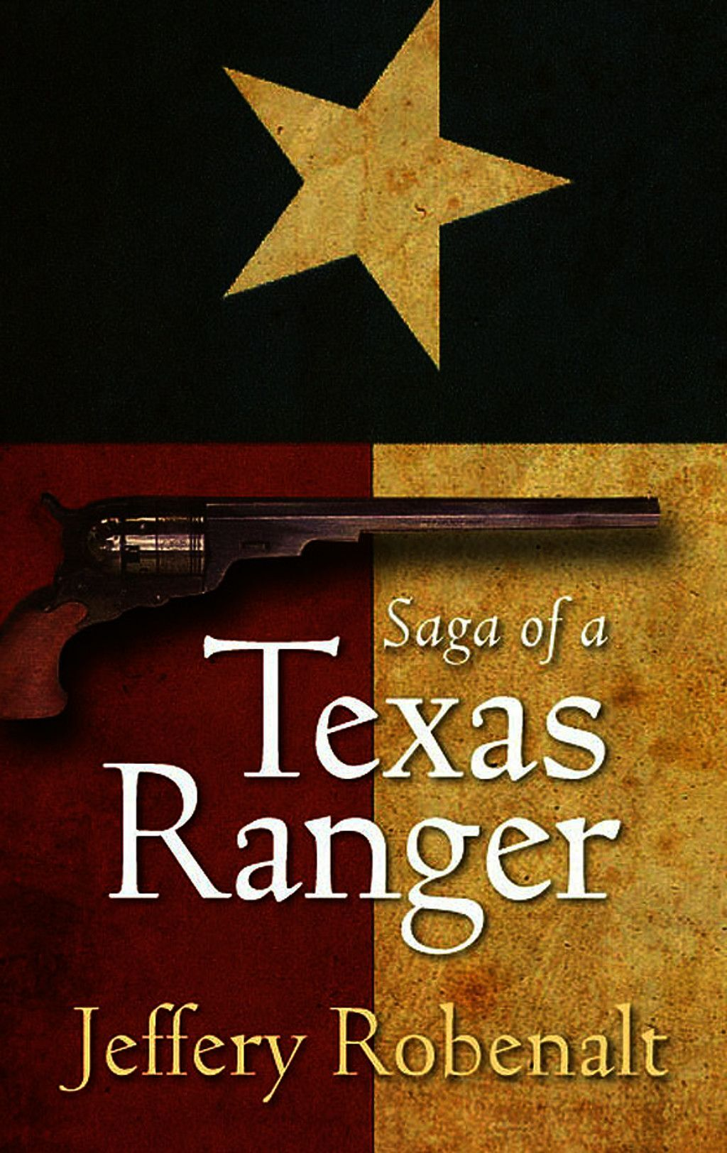 Saga Of A Texas Ranger