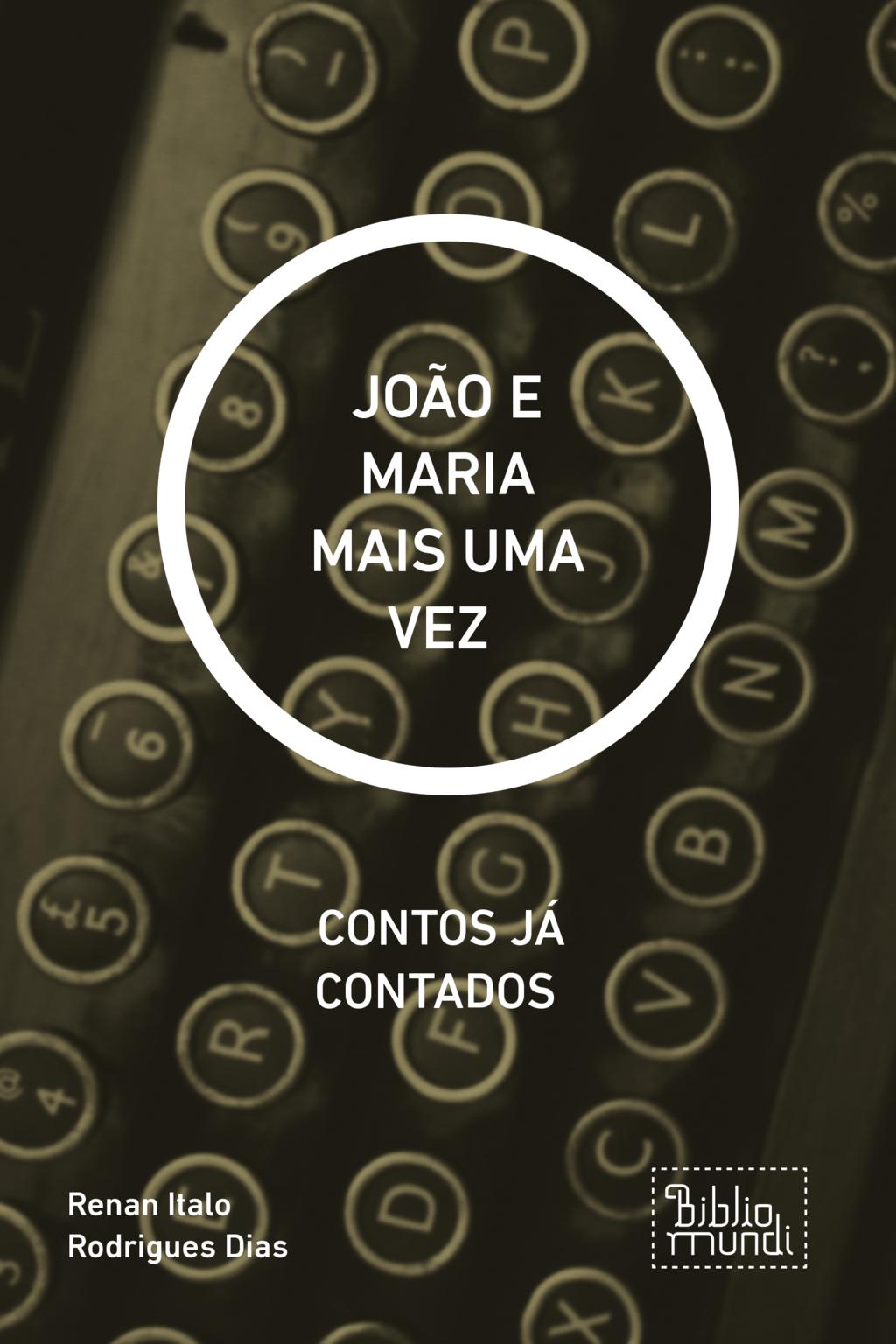 JOÃO E MARIA MAIS UMA VEZ