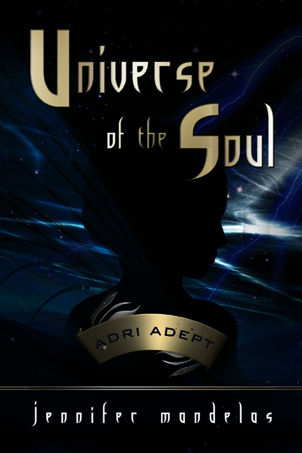 Universe Of The Soul~Adri Adept