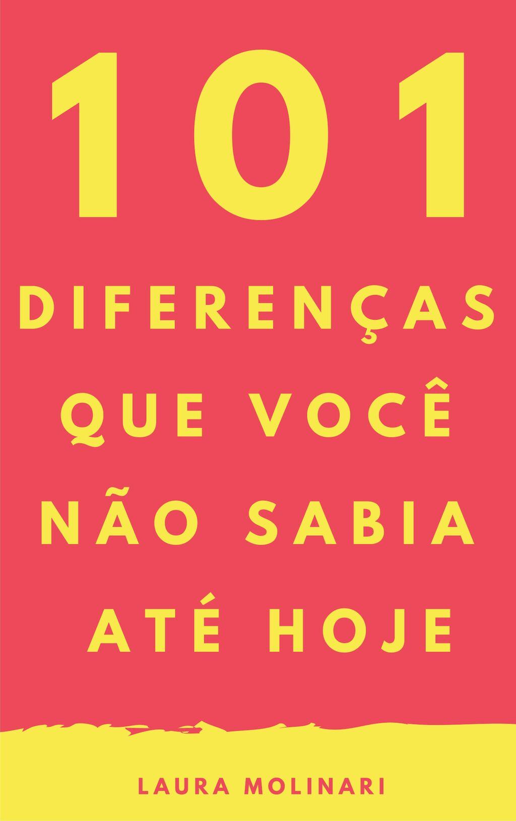 101 diferenças que você não sabia até hoje