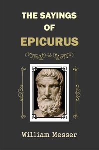 The  Sayings of Epicurus