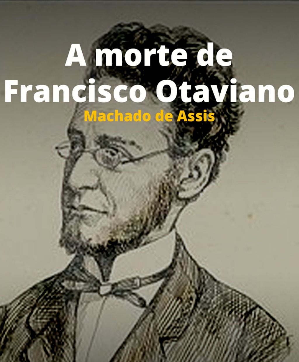 A morte de Francisco Otaviano (1889)