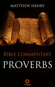 Proverbs - Bible Commentary