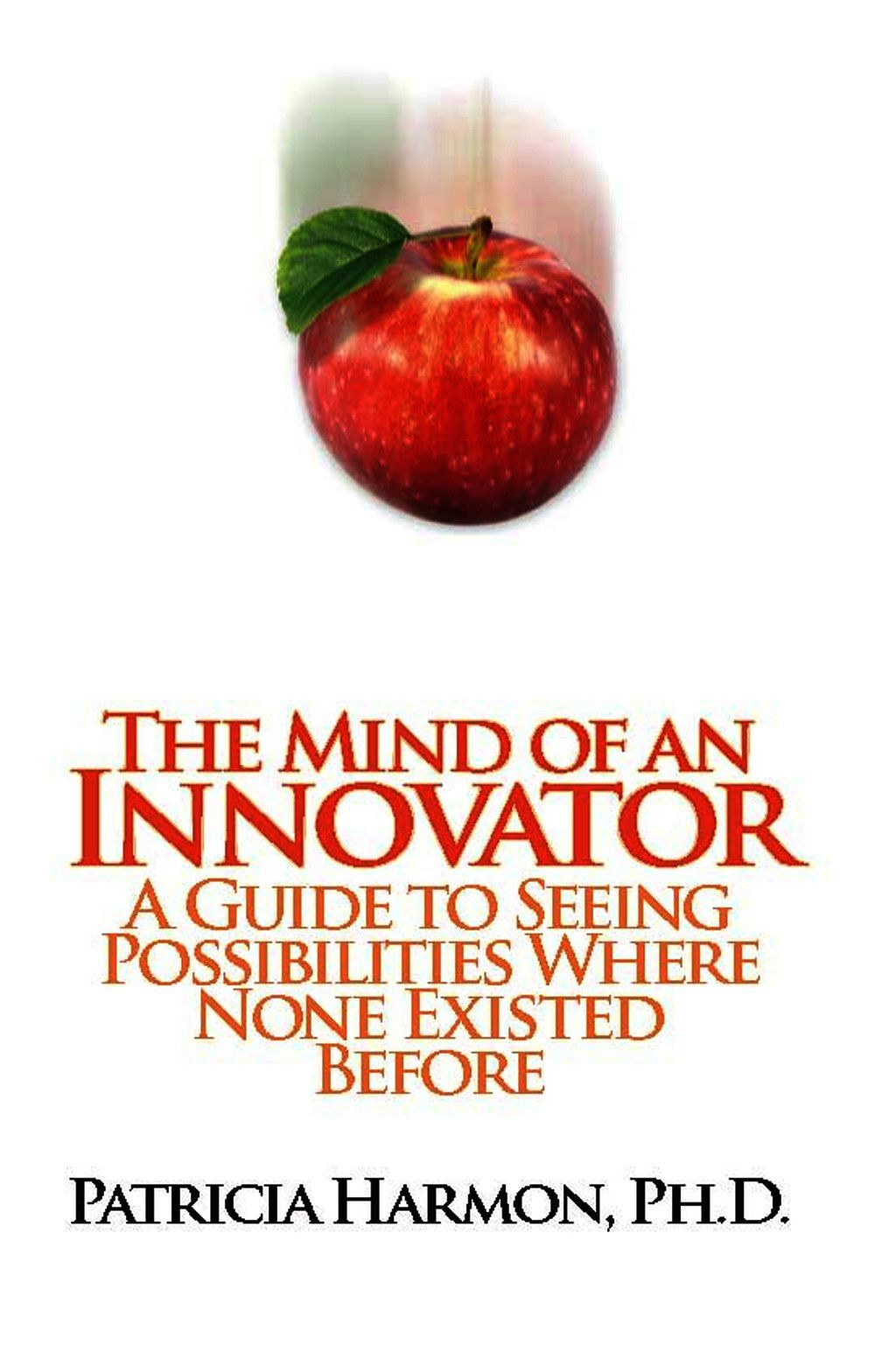The Mind Of An Innovator