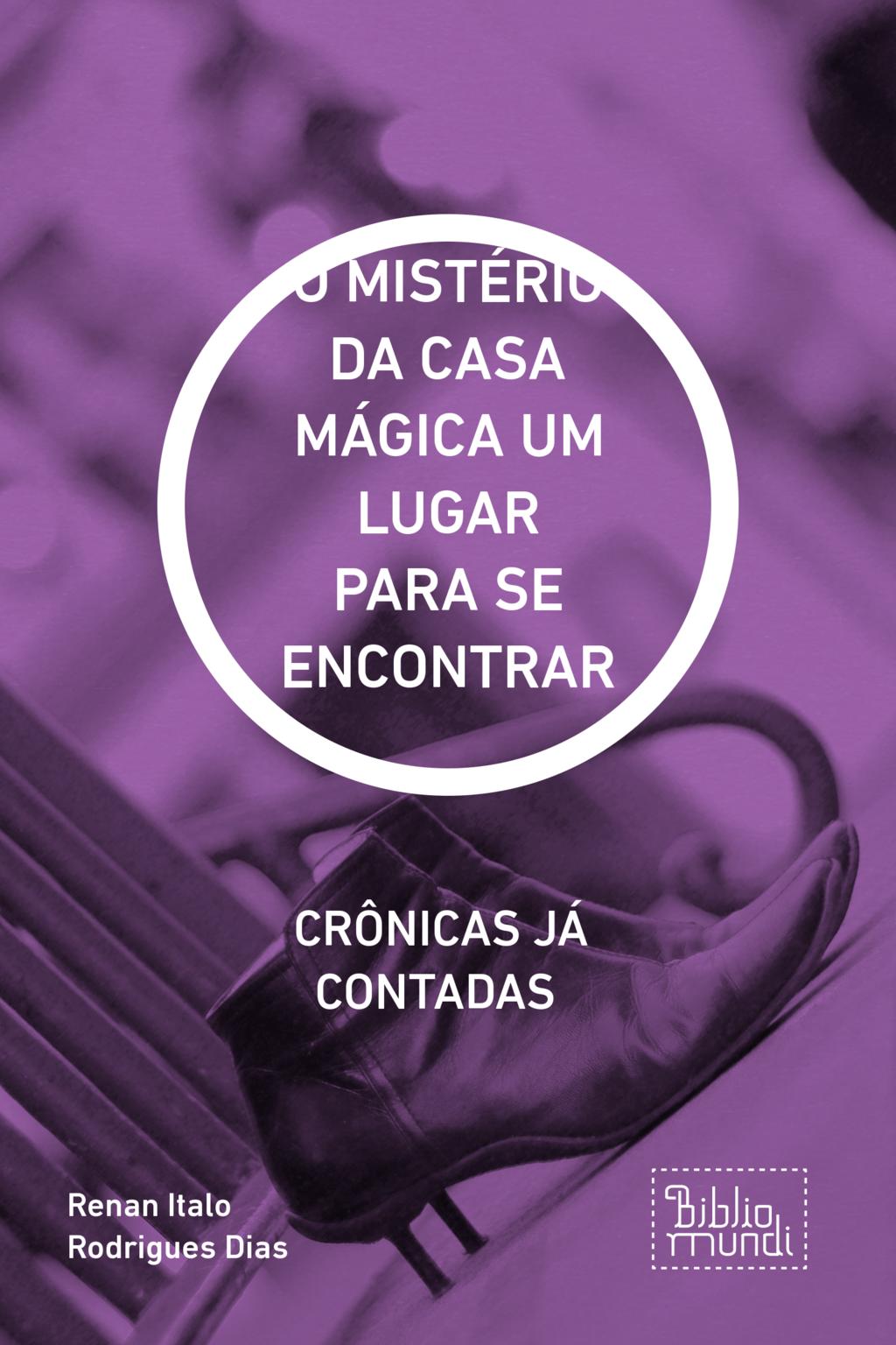 O MISTÉRIO DA CASA MÁGICA UM LUGAR PARA SE ENCONTRAR