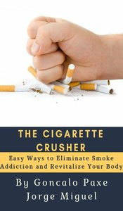 THE CIGARETTE CRUSHER