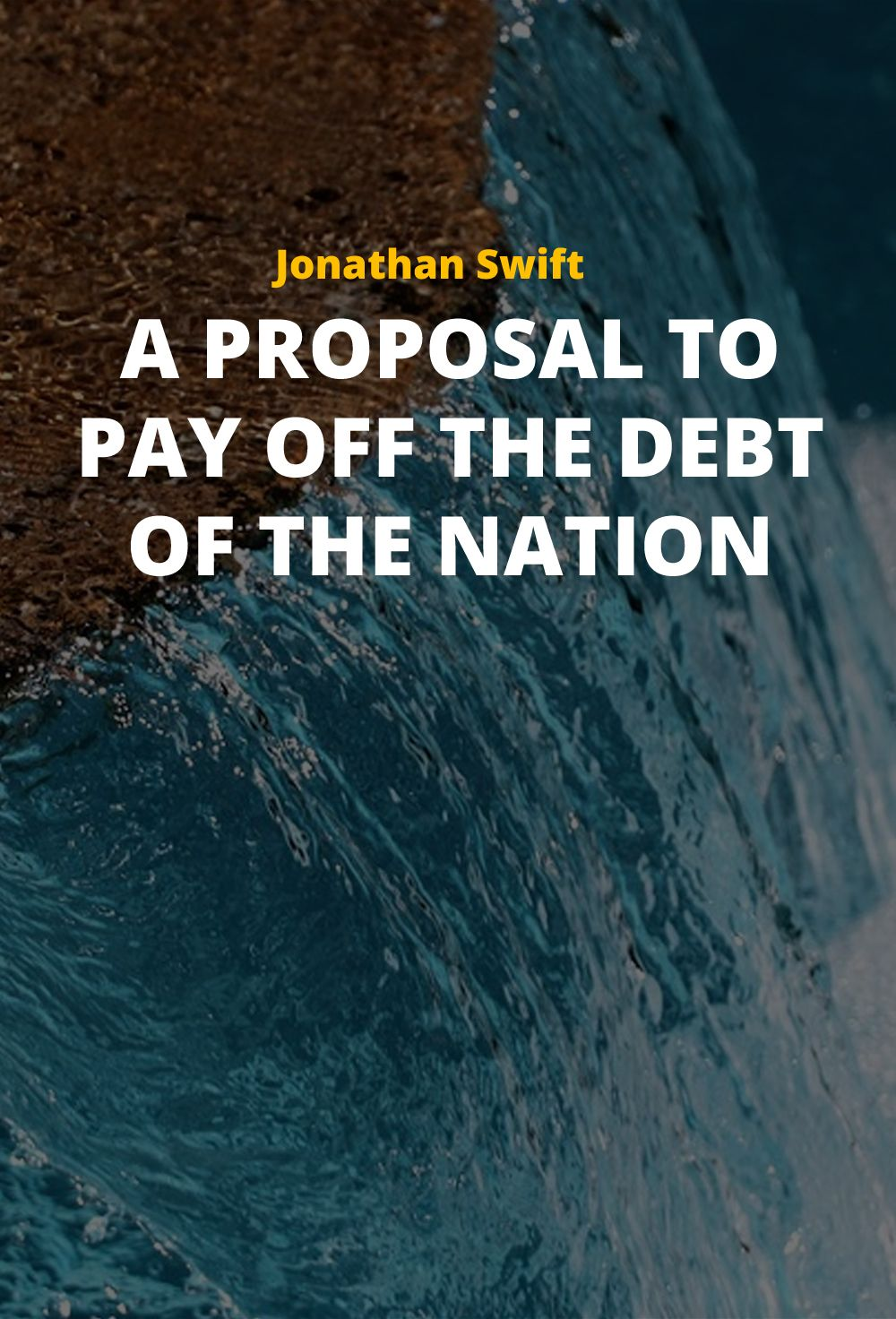 A Proposal to Pay Off the Debt of the Nation