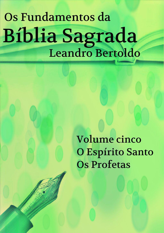 Os Fundamentos da Bíblia Sagrada - Volume V