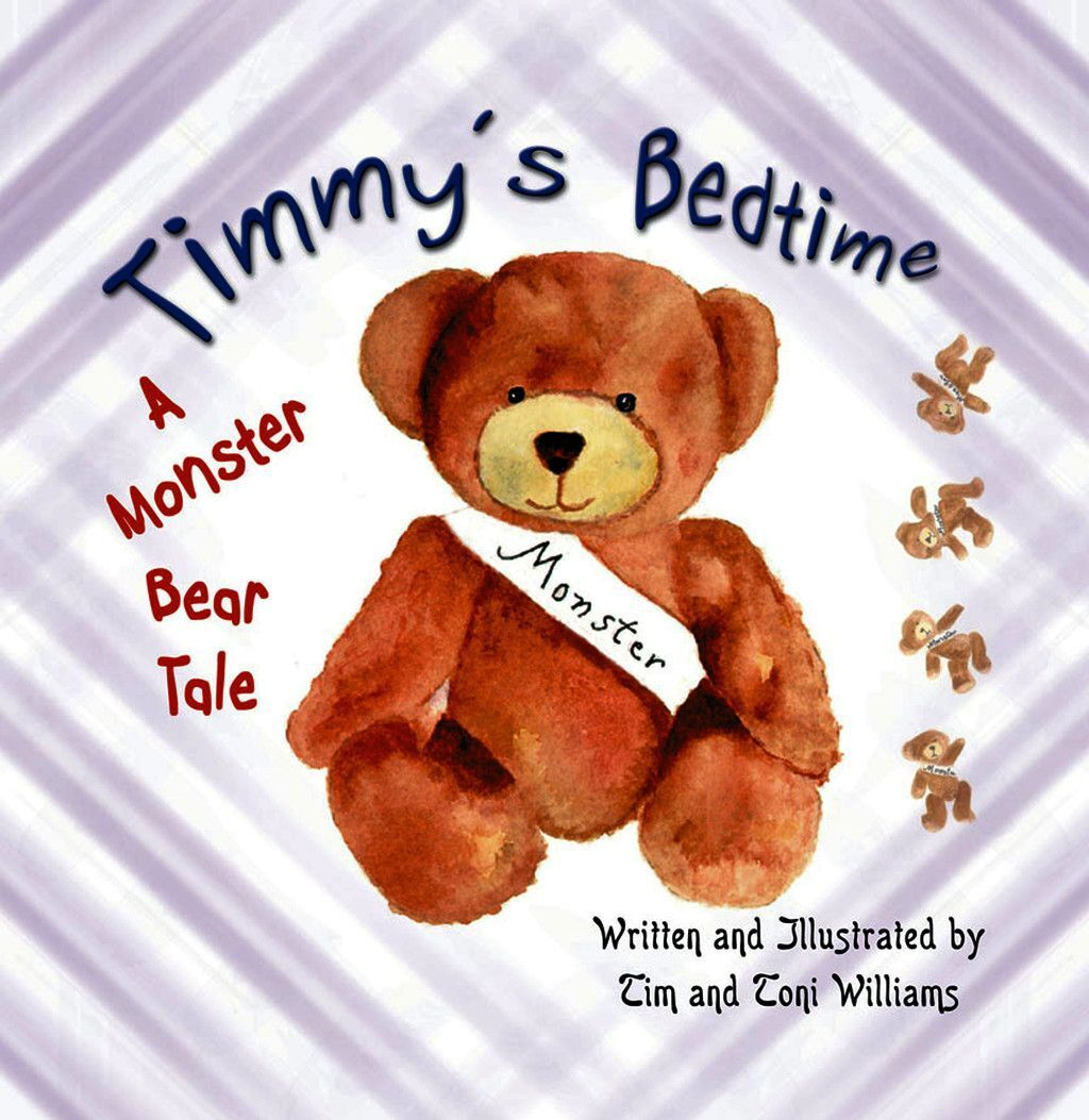 Timmy''s Bedtime: A Monster Bear Tale
