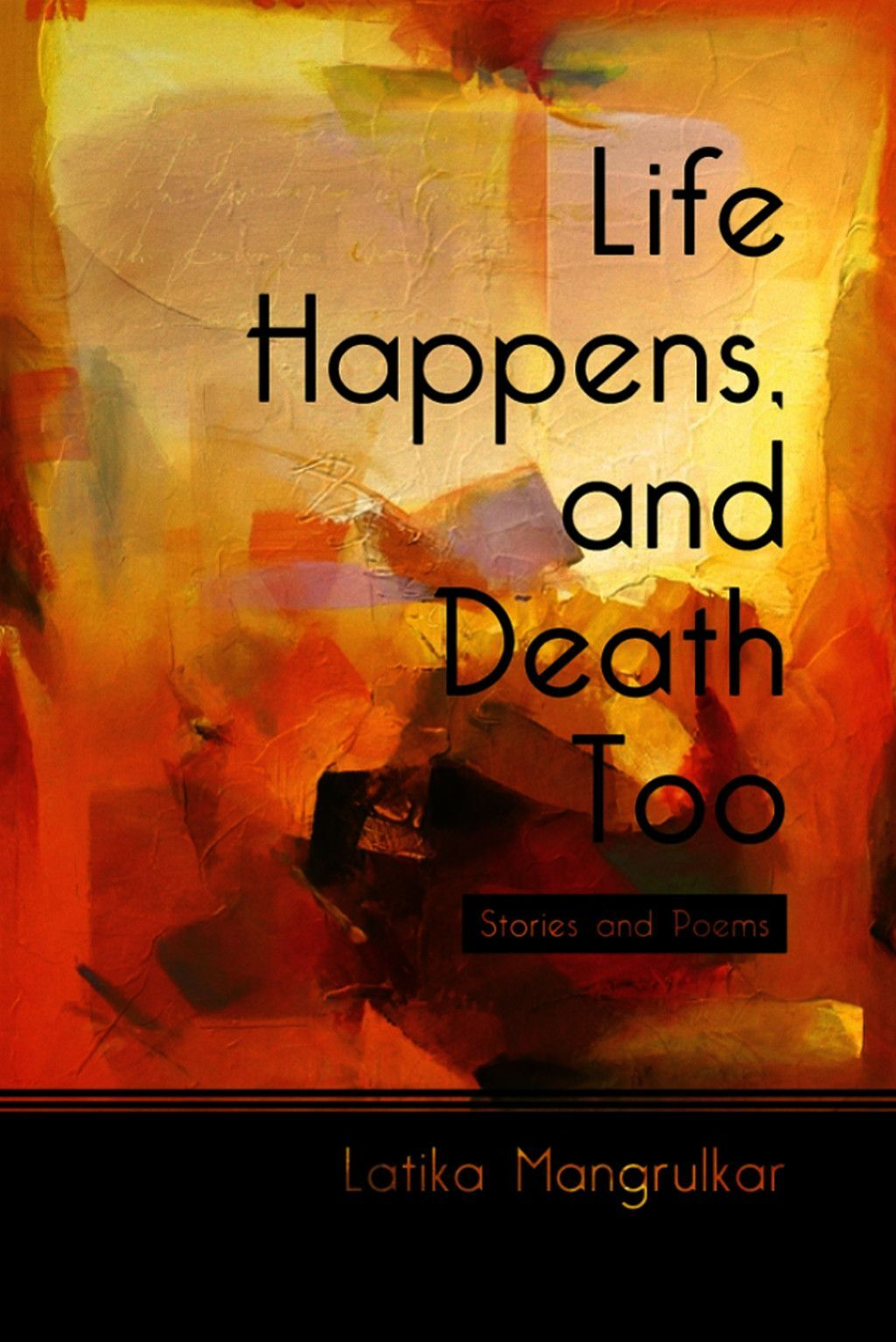 Life Happens, And Death Too
