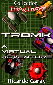 Coll. Imaginar - Tromk A Virtual Adventure