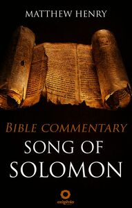 Song Of Solomon - Bible Commentary