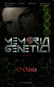 Memória Genética: Livro Um