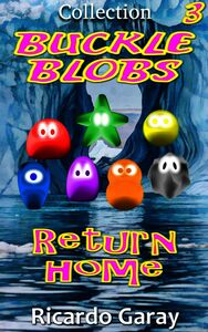 Buckle Blobs - Return Home