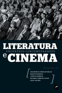 Literatura E​ Cinema: Encontros Contemporâneos