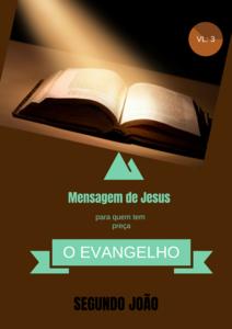 Biblico o evangelho de segundo joão vl: 3