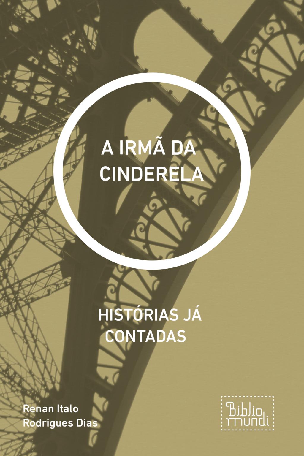 A IRMÃ DA  CINDERELA