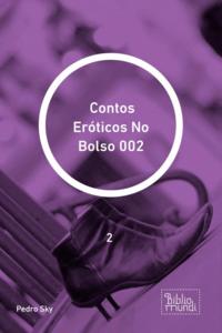 Contos Eróticos No Bolso 002
