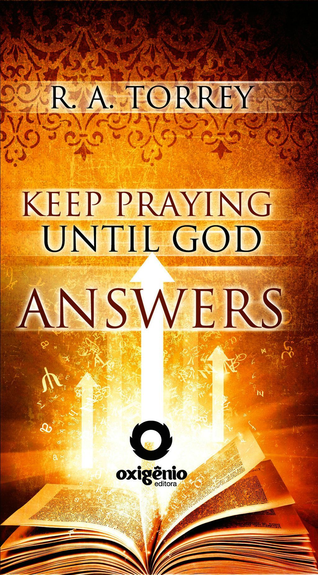 Keep Praying Until God Answers