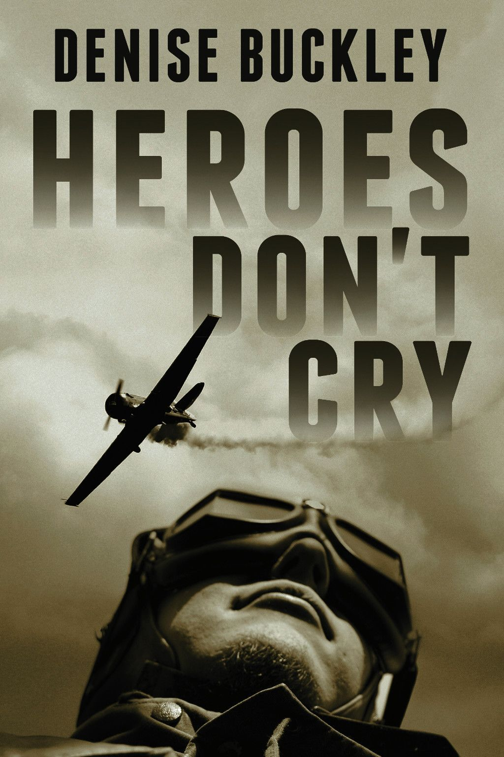 Heroes Don''t Cry