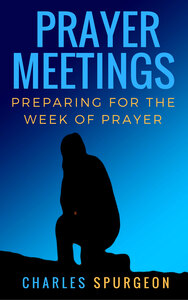 Prayer meetings: Preparing for the week of prayer