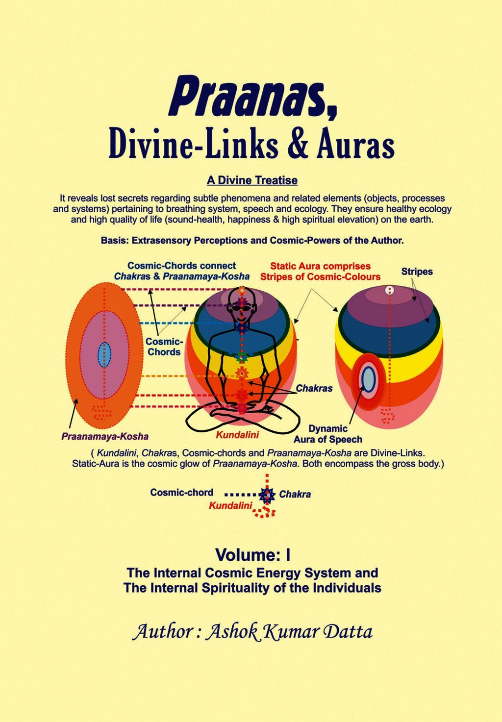 Praanas, Divine-Links, & Auras Volume I