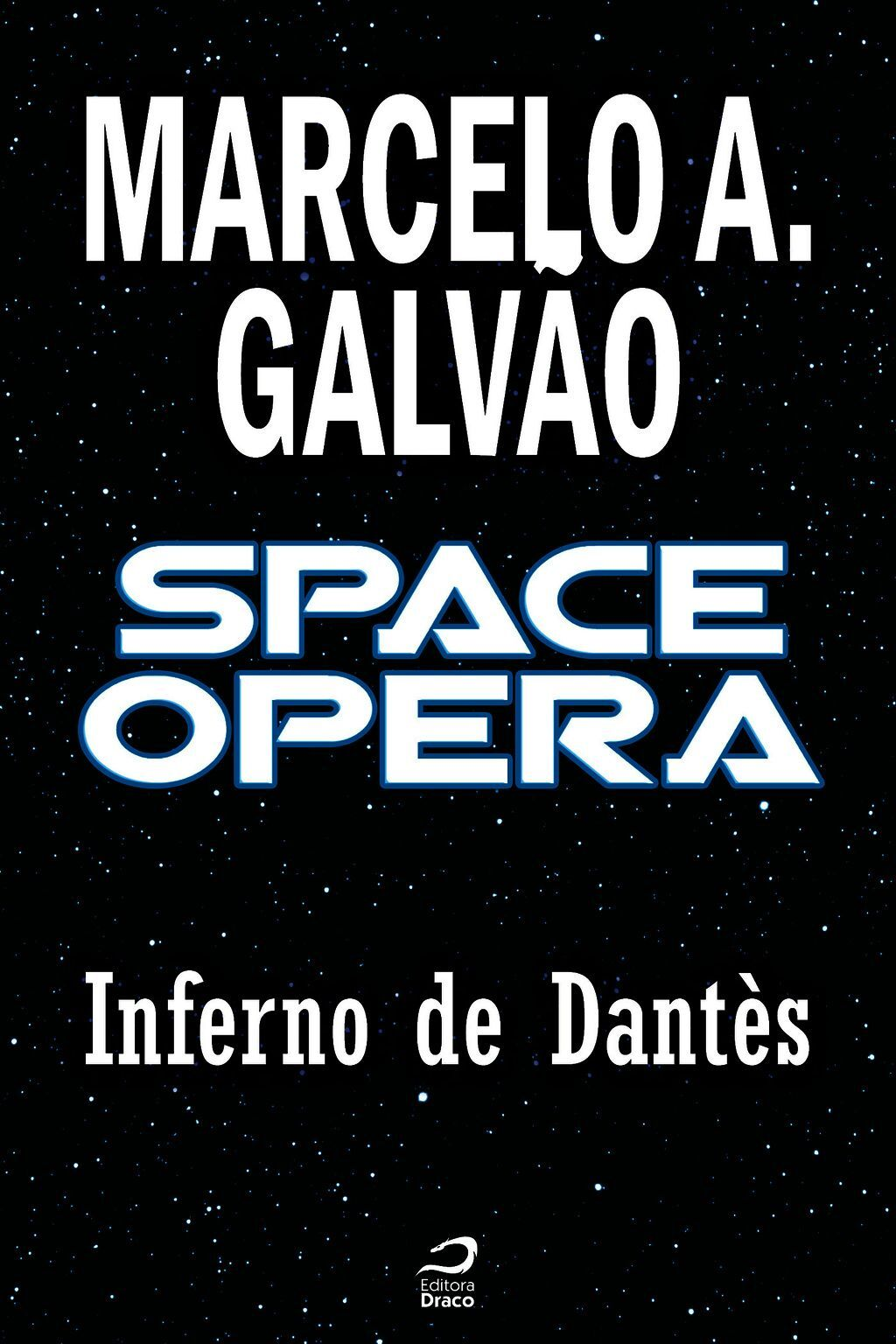 Space Opera - Inferno De Dantès
