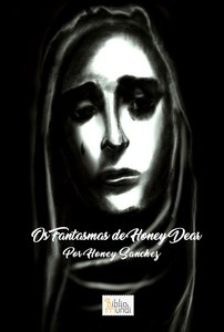 Os Fantasmas de Honey Dear