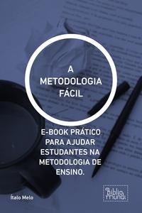 A metodologia fácil
