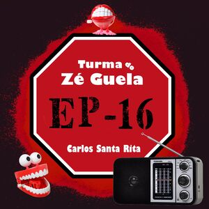 Turma do Zé Guela Vol. 16