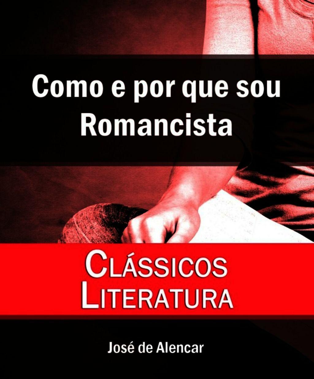 Como e por que sou Romancista