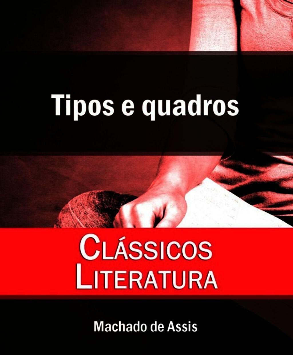 L. L. Fernandes Pinheiro Júnior:Tipos e quadros