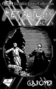 Graphic Films Collection - Metropolis – act 3