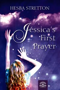 Jessica''s First Prayer