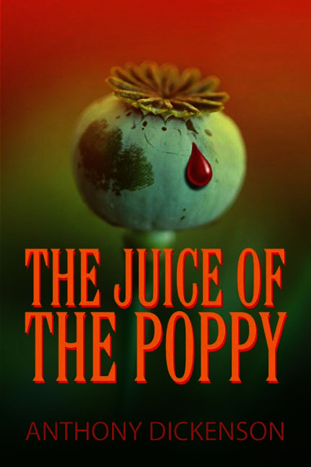 The Juice Of The Poppy