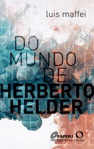 Do mundo de Herberto Helder