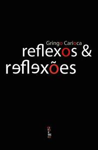 Reflexos & Reflexões