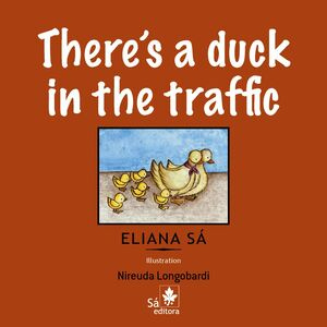 There''s A Duck In The Traffic