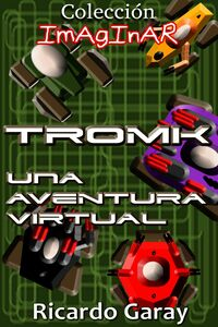 Col. Imaginar - Tromk Una Aventura Virtual