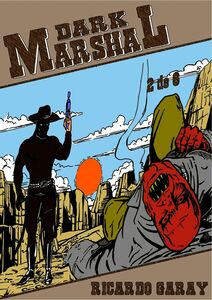 Dark Marshal – Volume 2