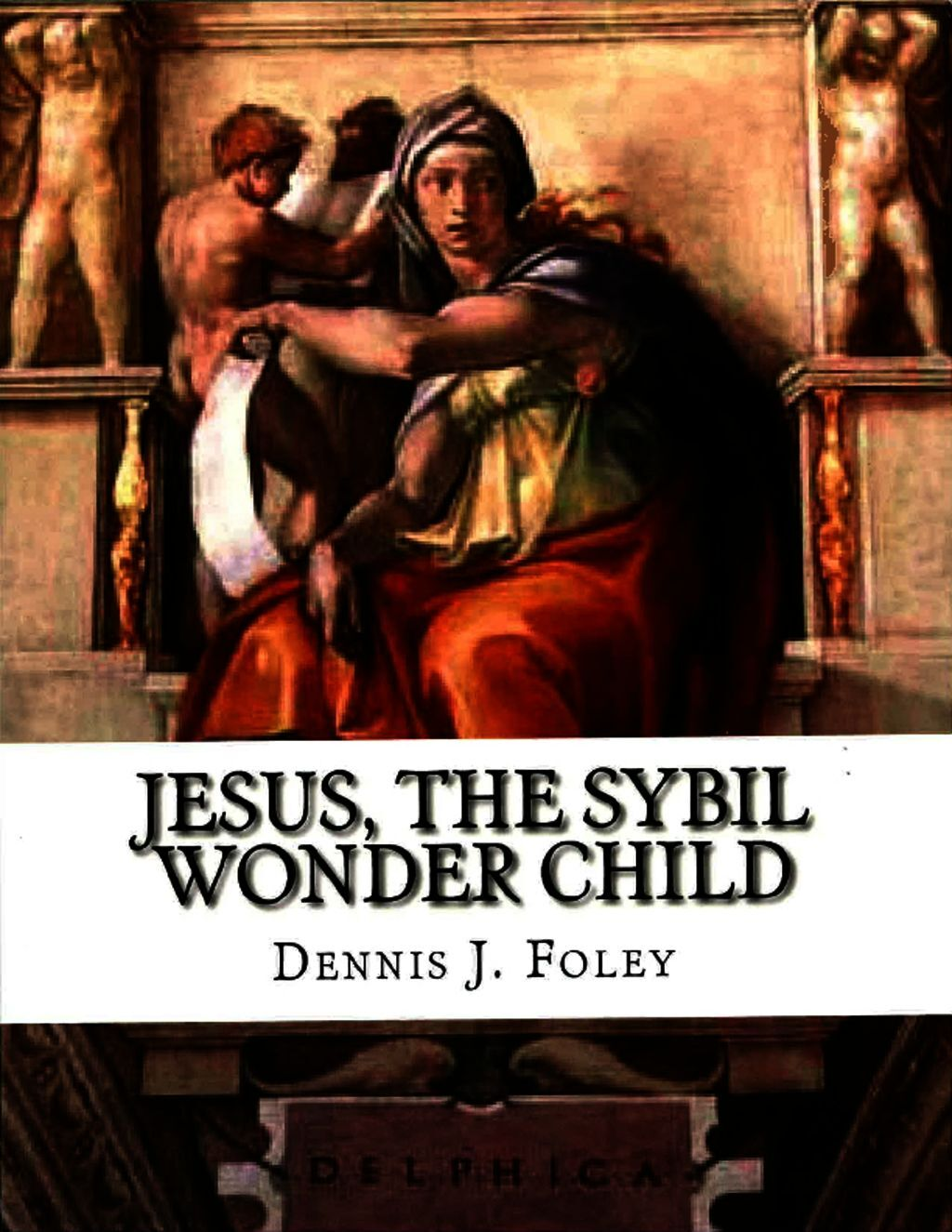 Jesus,the Sybil Wonder Child