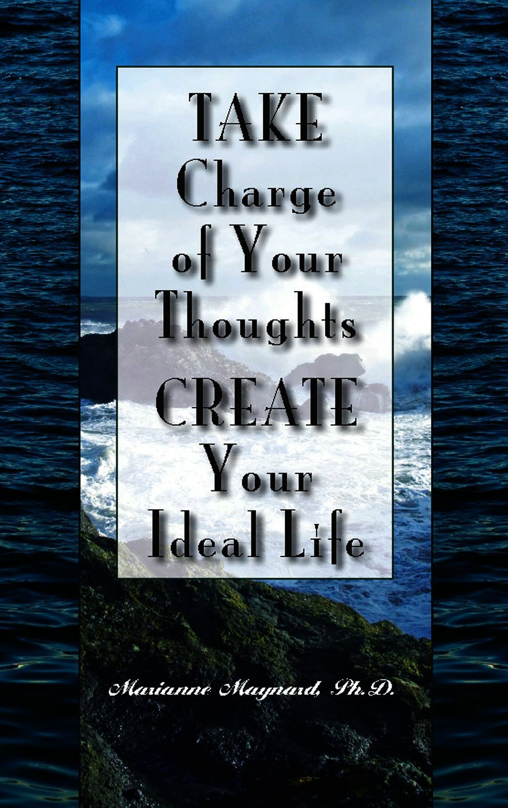 Take Charge Of Your Thoughts