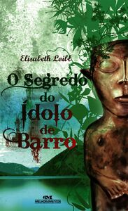 O Segredo Do Ídolo De Barro